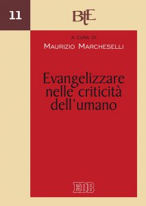 Copertina di 'Evangelizzare nelle criticità dell'umano'