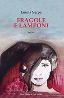 Fragole e lamponi - Serpa Emma