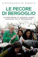 Le Pecore di Bergoglio - Pierfrancesco De Robertis