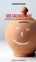 SOS Salvadanaio - Massimo Melpignano