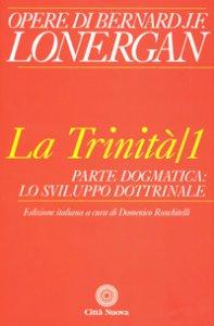 Copertina di 'La Trinità. Volume 1'
