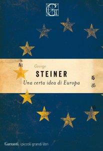 Copertina di 'Una certa idea di Europa'