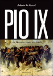 Copertina di 'Pio IX e la rivoluzione italiana'