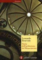 Storia dell'architettura del Rinascimento - Benevolo Leonardo