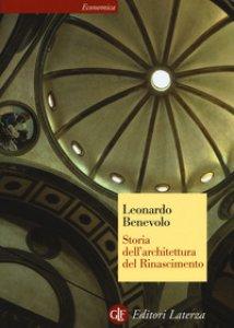 Copertina di 'Storia dell'architettura del Rinascimento'