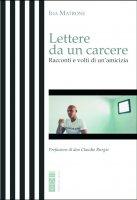 Lettere da un carcere - Ida Matrone