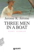Three men in a boat - Jerome Jerome K.