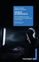 Maschi in difficoltà - Philip Zimbardo, Nikita Coulombe