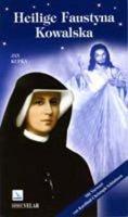Heilige Faustyna Kowalska - Kupka Jan