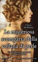 La misteriosa scomparsa della collana di perle - McMillan Claire