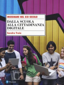 Copertina di 'Dalla scuola alla cittadinanza digitale'