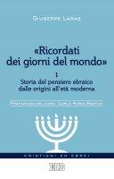 «Ricordati dei giorni del mondo» 1 - Giuseppe Laras