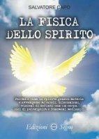La fisica dello spirito - Salvatore Capo