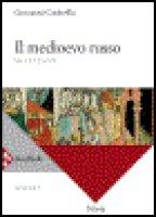 Il medioevo russo - Codevilla Giovanni