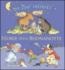 Copertina di 'Storie della buonanotte... In due minuti'