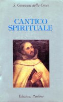 Cantico spirituale - Giovanni della Croce (san)