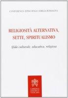 Religiosità alternativa, sette, spiritualismo