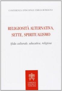 Copertina di 'Religiosit� alternativa, sette, spiritualismo'