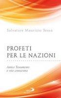 Profeti per le nazioni - Salvatore Maurizio Sessa