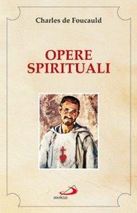 Copertina di 'Opere spirituali. Antologia'