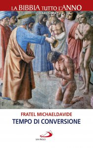 Copertina di 'Tempo di conversione. Per vivere la Quaresima'