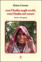 Con l'India negli occhi, con l'India nel cuore - Cecere Ester