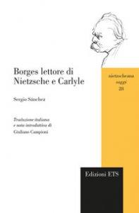 Copertina di 'Borges lettore di Nietzsche e Carlyle'