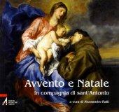 Avvento e Natale in compagnia di sant'Antonio