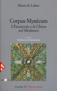 Copertina di 'Corpus mysticum. L'Eucarestia e la Chiesa nel Medioevo'