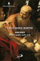 Abramo - Carlo Maria Martini