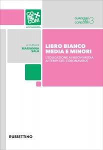 Copertina di 'Libro Bianco. Media e minori'