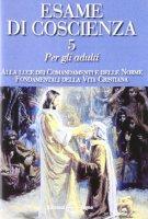 Esame di coscienza vol.5 - Benito Celotti