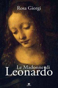 Copertina di 'Le Madonne di Leonardo'