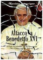 Attacco a Benedetto XVI. Il papa, la pedofilia e il documentario «Sex, crimes and the Vatican» - Introvigne Massimo