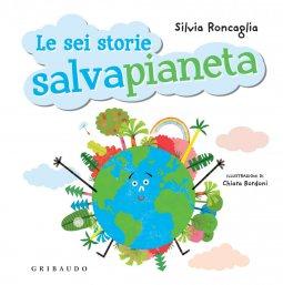 Copertina di 'Le sei storie SALVAPIANETA'
