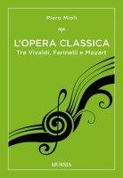 L'opera classica - Piero Mioli