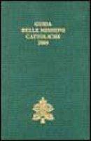 Guida alle missioni cattoliche 2005 - Congregazione per l'evangelizzazione dei popoli