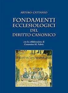 Copertina di 'Fondamenti ecclesiologici del diritto canonico'
