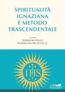 Copertina di 'Spiritualità ignaziana e metodo trascendentale'