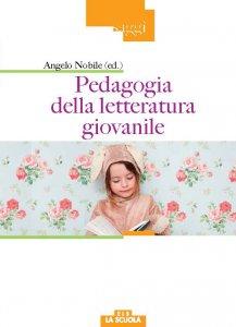 Copertina di 'Pedagogia della letteratura giovanile'