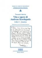 America. Vita e opere di Andreas Kordopatis - Valtinòs Thanassis
