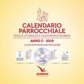 Calendario parrocchiale. Anno C 2019. Foglio liturgico e calendario murale - Pierfortunato Raimondo