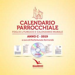 Copertina di 'Calendario parrocchiale. Anno C 2019. Foglio liturgico e calendario murale'