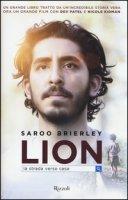 Lion. La strada verso casa - Brierley Saroo