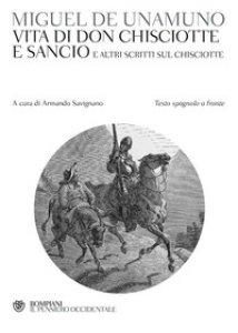 Copertina di 'Vita di Don Chisciotte e Sancio e altri scritti sul Chisciotte. Testo spagnolo a fronte'