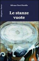 Le stanze vuote - Ticci Pirrello Silvana