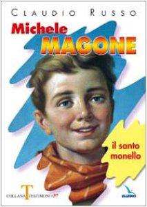 Copertina di 'Michele Magone. Il santo monello'