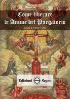 Come liberare le Anime del Purgatorio