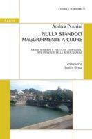 Nulla standoci maggiormente a cuore. Ordini religiosi e politiche territoriali nel Piemonte della Restaurazione - Pennini Andrea