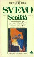 Senilit� - Svevo Italo